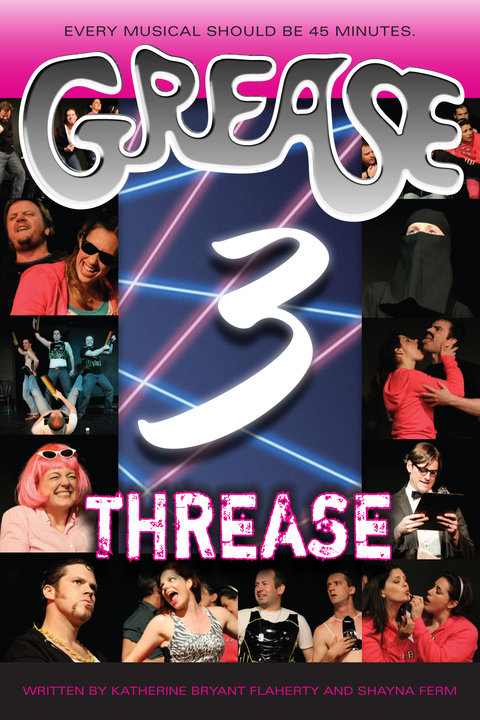 Grease 3 : Threase